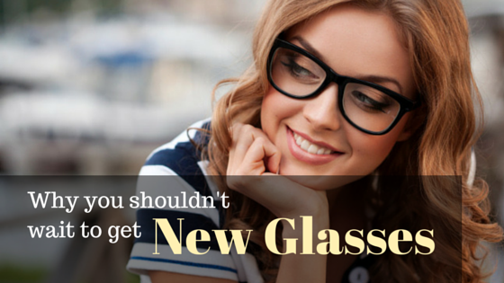 Why-you-shouldnt-wait-to-get-glasses